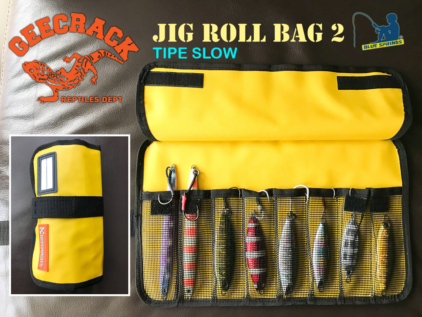 geecrack jig roll bag slow